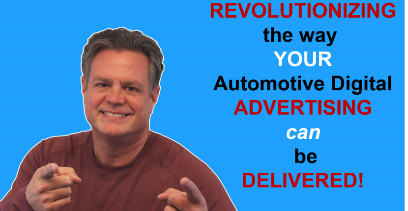 Revolutionize The Way Your Automotive Digital Advertising can be Delivered